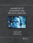 Handbook of Biomarkers and Precision Medicine Cover Image
