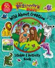 The Beginner's Bible Wild about Creation Sticker and Activity Book Cover Image