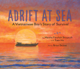Adrift at Sea: A Vietnamese Boy's Story of Survival Cover Image