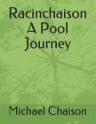 Racinchaison A Pool Journey Cover Image