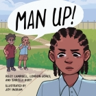 Man Up! (Books by Teens #26) Cover Image