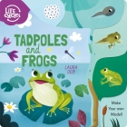 Tadpoles and Frogs: Make Your Own Model! (Life Cycles #2) Cover Image