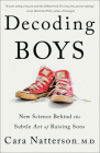 Decoding Boys: New Science Behind the Subtle Art of Raising Sons Cover Image