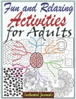 Fun and Relaxing Activities for Adults: Large Print Activity Book for Adults, Activities for Seniors with Dementia, Easy Mazes, Writing Activities, Br Cover Image