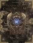 The Grand Grimoire of Cthulhu Mythos Magic Cover Image