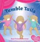 Tumble Tails: Best Friends Forever Cover Image