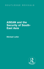 ASEAN and the Security of South-East Asia (Routledge Revivals) Cover Image