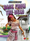 Back from the Dead: A Zombie Story Cover Image