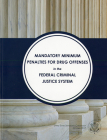 Mandatory Minimum Penalties for Drug Offenses tn the Federal Criminal Justice System Cover Image