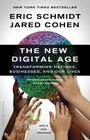 The New Digital Age: Transforming Nations, Businesses, and Our Lives Cover Image