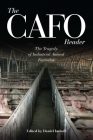 The CAFO Reader: The Tragedy of Industrial Animal Factories Cover Image