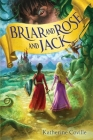 Briar and Rose and Jack Cover Image