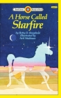 A Horse Called Starfire: Level 3 (Bank Street Ready-To-Read) Cover Image