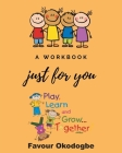 A Workbook Just For You Cover Image