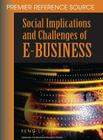 Social Implications and Challenges of E-Business: Premier Reference Source Cover Image