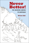 Never Better!: The Modern Jewish Picaresque (Michigan Studies In Comparative Jewish Cultures) Cover Image
