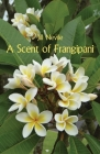 A Scent of Frangipani Cover Image