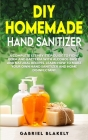 Diy Homemade Hand Sanitizer Cover Image
