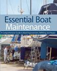 Essential Boat Maintenance: A Comprehensive Guide to Boat Improvement, Refitting and Repair Cover Image