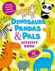 Dinosaurs, Pandas & Pals Activity Book: Color by Number, Mazes, Puzzles, Games, Doodles, and More! (Clever Activity Book) Cover Image
