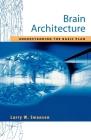 Brain Architecture: Understanding the Basic Plan (Medicine) Cover Image