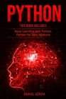 Python: This Book Includes: Deep Learning with Python, Python for Data Analysis Cover Image