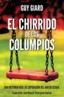 El Chirrido de Los Columpios: De la supervivencia a la plenitud, Una historia real de superación del abuso sexual. (Spanish edition) Cover Image