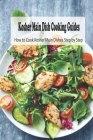 Kosher Main Dish Cooking Guides: How to Cook Kosher Main Dishes Step by Step: Kosher Main Dish Cookbook Cover Image
