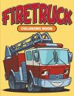 Firetruck: Coloring Book Cover Image