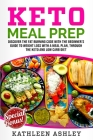 Keto Meal Prep: Discover the fat burning code with the beginner's guide to weight loss with a meal plan, through the keto and low carb Cover Image