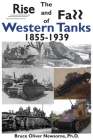 The Rise and Fall of Western Tanks, 1855-1939 Cover Image