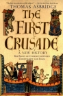 The First Crusade: A New History Cover Image
