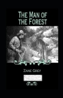 The Man of the Forest Annotated Cover Image