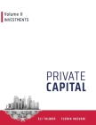 Private Capital: Volume II - Investments Cover Image