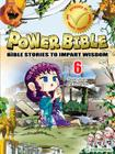 Destruction and a Promise (Power Bible: Bible Stories to Impart Wisdom #6) Cover Image