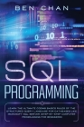 SQL Programming: Learn the Ultimate Coding, Basic Rules of the Structured Query Language for Databases like Microsoft SQL Server (Step- Cover Image