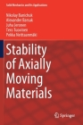 Stability of Axially Moving Materials (Solid Mechanics and Its Applications #259) Cover Image
