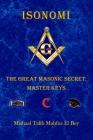 Isonomi: The Great Masonic Secret: Master Keys Cover Image