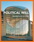 Political Will: Bending the Arc of History Cover Image