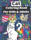 Cat Coloring Book For Kids & Adults: for Relaxation and Stress Relief ( coloring book) Cover Image