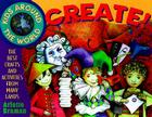 Kids Around the World Create!: The Best Crafts and Activities from Many Lands Cover Image