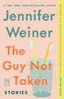 The Guy Not Taken: Stories Cover Image