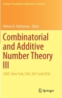 Combinatorial and Additive Number Theory III: Cant, New York, Usa, 2017 and 2018 (Springer Proceedings in Mathematics & Statistics #297) Cover Image