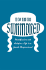 Summoned: Identification and Religious Life in a Jewish Neighborhood Cover Image
