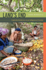 Land's End: Capitalist Relations on an Indigenous Frontier Cover Image