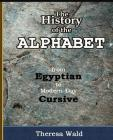 History of the Alphabet: From Egyptian to Modern-Day Cursive Cover Image