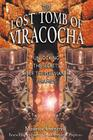 The Lost Tomb of Viracocha: Unlocking the Secrets of the Peruvian Pyramids Cover Image