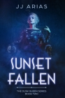Sunset Fallen: Book Two in the Dusk Queen Series Cover Image