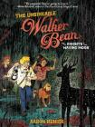 The Unsinkable Walker Bean and the Knights of the Waxing Moon Cover Image