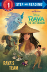 Raya's Team (Disney Raya and the Last Dragon) (Step into Reading) Cover Image